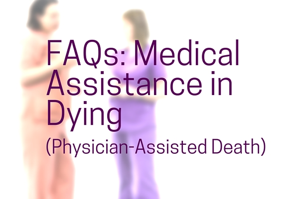 ad_FAQ_Medical-Assistance_in_Dying_Physician-Assisted_Death