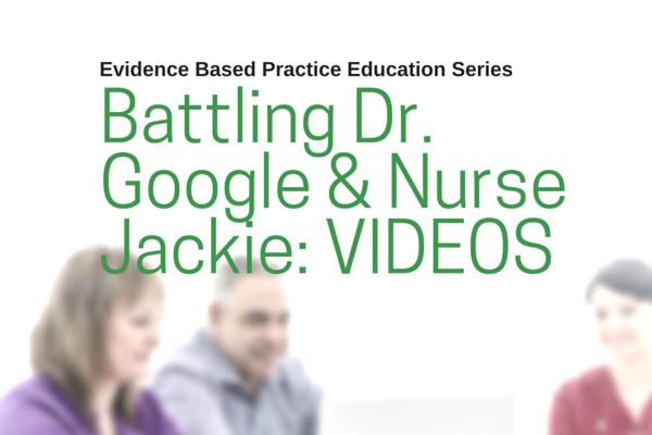 ad_Battling_Dr_Google_Evidence_Based_Practice_VIDEOS