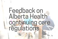 ad_Feedback_ABHealth_continuing_care_regulations_200x133