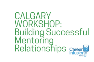 Building Successful Mentoring Relationships Workshop