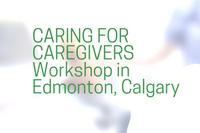 ad_CaringforCaregivers_EdmontonCalgary_200x133