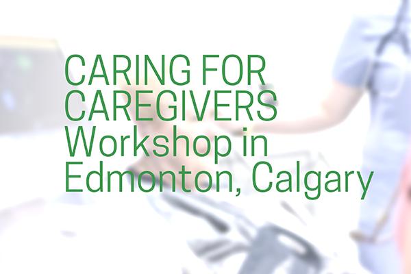 ad_CaringforCaregivers_EdmontonCalgary_600x400