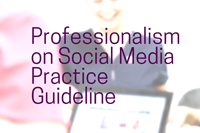 Practice Guideline: Professionalism on Social Media