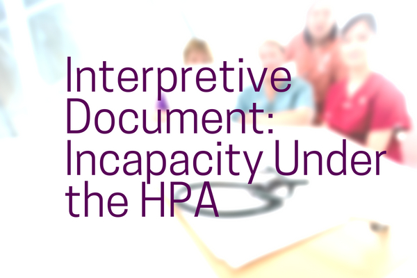 ad_Interpretive_Document_Incapacity_Under_the_HPA
